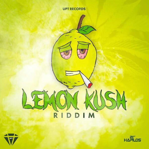 LEMON KUSH RIDDIM - UPT RECORDS